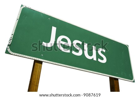 Jesus Road Sign Isolated on White with Clipping Path