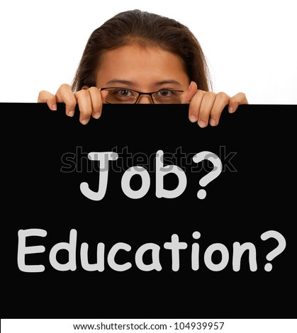 Job And Education Sign Showing Choice Of Working Or Studying - stock photo