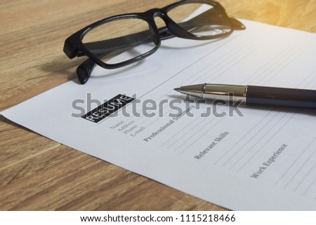 Job application waiting for the applicant to fill. Closeup of Resume.   #1115218466