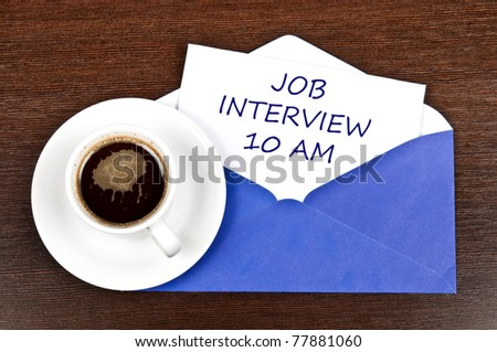 Job interview message and coffee