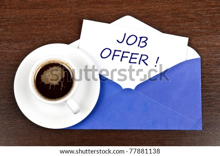 Job offer message and coffee