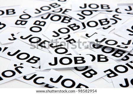 Job opportunity. Printed paper notes with the word Job in black ink