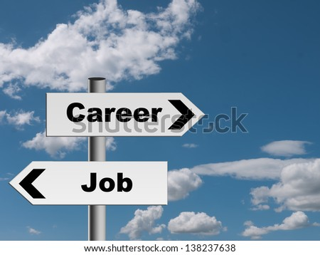 Job or career - business recruitment concept, metaphor