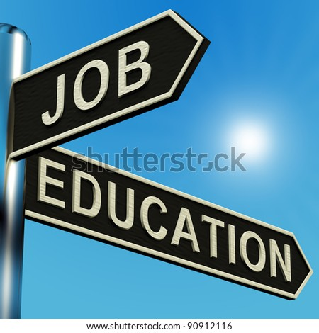 Job Or Education Directions On A Metal Signpost