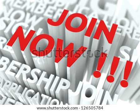 Join Now Concept. The Word of Red Color Located over Text of White Color.