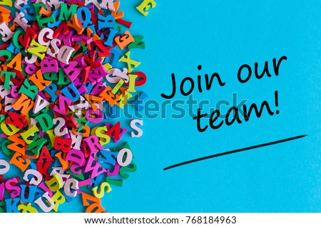 JOIN OUR TEAM - message for hiring. We are looking for new employees. Find new job concept