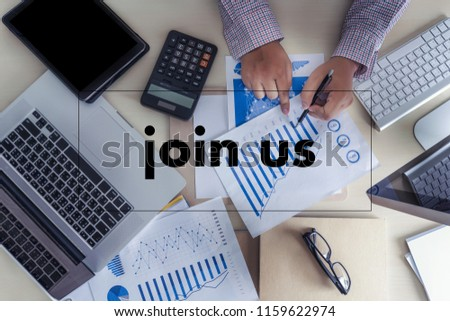 join us concept Businessman working at office JOIN OUR TEAM