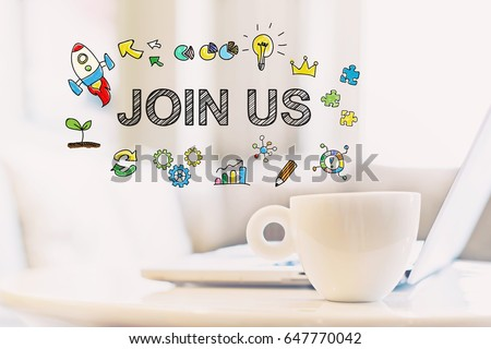 Join Us concept with a cup of coffee and a laptop