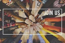 Join us Joining Membership Recruitment Hiring Concept