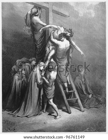 Joseph of Arimathea brings brings Jesus down from the cross - Picture from The Holy Scriptures, Old and New Testaments books collection published in 1885, Stuttgart-Germany. Drawings by Gustave Dore. - stock photo