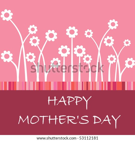 mothers day cards flowers. happy mother#39;s day card