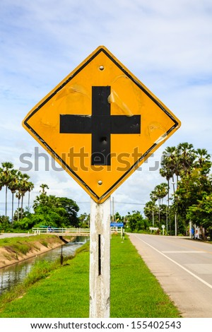 junction sign,intersection, crossroad traffic sign Thailand