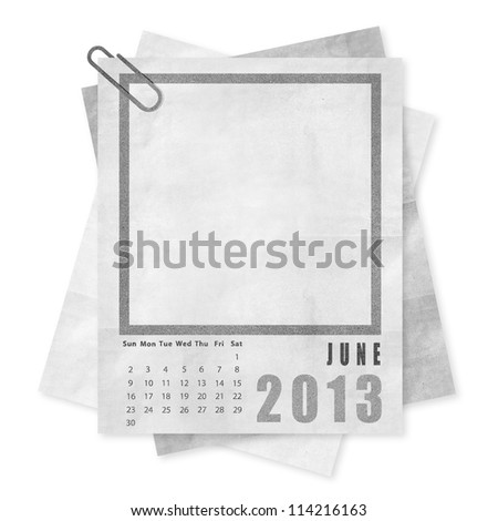 June 2013 year calendar on paper with frame for your idea