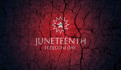 Juneteenth Freedom Day with grunge stone texture. June 19, 1865. Design of Banner and Flag.