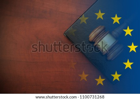 Justice and law theme, gavel and legal book on wooden table, collage with european union flag