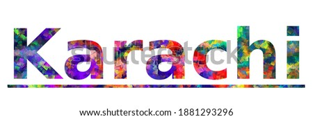 Karachi. Colorful typography text banner. Vector the word karachi city design. Can be used to logo, card, poster, heading and beautiful title ストックフォト ©