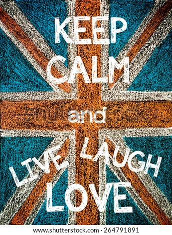 keep calm and live  laugh  love....