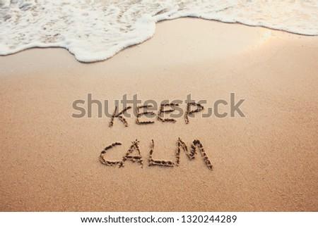 keep calm, stress free concept #1320244289