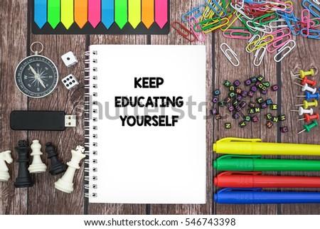 KEEP EDUCATING YOURSELF #546743398