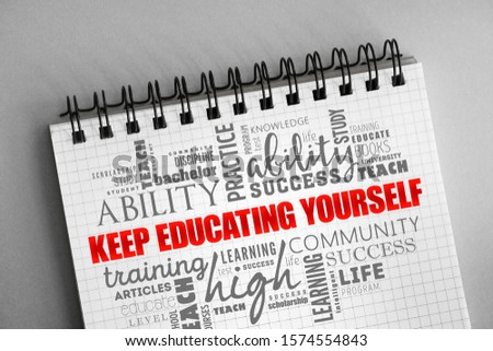Keep Educating Yourself word cloud, education concept background