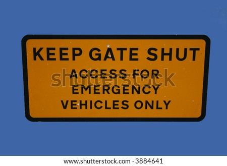 Keep gate shut access for emergency vehicles only