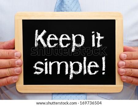 Keep it simple ! #169736504