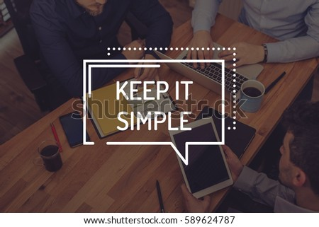 KEEP IT SIMPLE CONCEPT #589624787