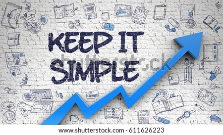 Keep IT Simple Inscription on the Modern Style Illustration. with Blue Arrow and Hand Drawn Icons Around. Keep IT Simple - Modern Style Illustration with Doodle Design Elements. 3d.