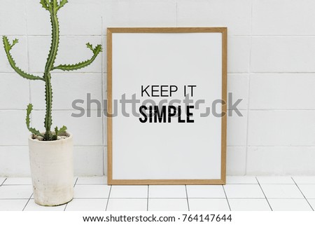 Keep it simple poster frame #764147644