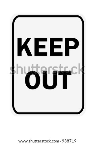 Keep out sign isolated on a white background stock photo for Stay out coloring pages