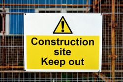 Keep out sign on construction site