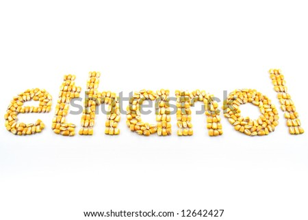 """Kernels of corn arranged into the word """"ethanol"""""""