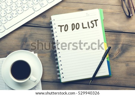 "keyboard,coffee, pen and notepad with text "" to do list"" #529940326"