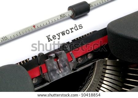 Keywords on an old typewriter in genuine typescript