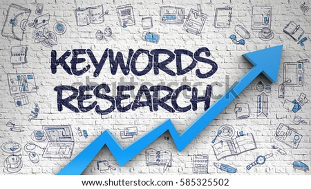 Keywords Research - Modern Style Illustration with Doodle Design Elements. Keywords Research - Success Concept with Doodle Design Icons Around on the White Wall Background.