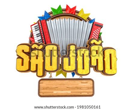 Label for Brazilian June party. Name Sao Joao with accordion and wooden background with flags. Label isolated on white background. 3D illustration.