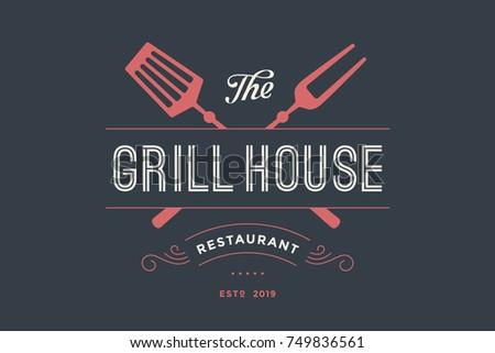 Label of Grill House restaurant with grill fork, text Grill House, Restaurant. Graphic template for meat business - restaurant, bar, cafe, food court, design - menu, poster, label. Illustration