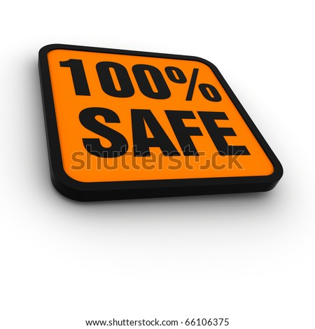 labels for the 100% safe