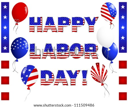 Labor Day. Celebratory text, balloons and banners on white. Raster version.