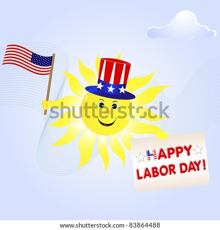 Labor Day. The smiling sun with the American flag and a greeting card.