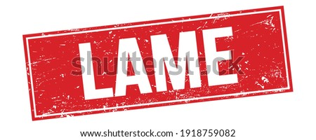 LAME text on red grungy rectangle stamp sign. Photo stock ©