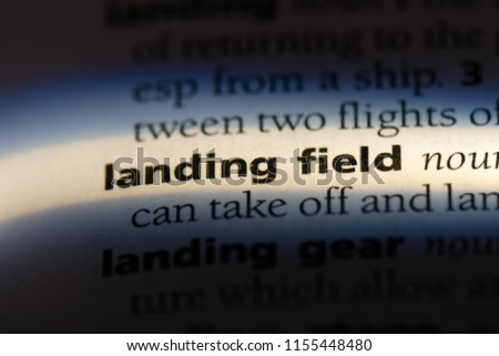 landing field word in a dictionary. landing field concept. #1155448480