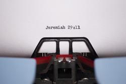 Landscape Close Up of Jeremiah 29:11 Typed on Vintage Typewriter