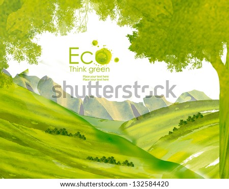 Landscape with  hills  and mountains from watercolor stains. Think Green. Ecology Concept.