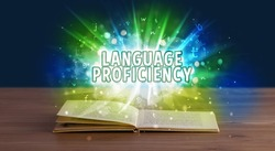 LANGUAGE PROFICIENCY inscription coming out from an open book, educational concept