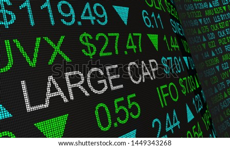 Large Cap Stock Market Big Businesses 3d Illustration