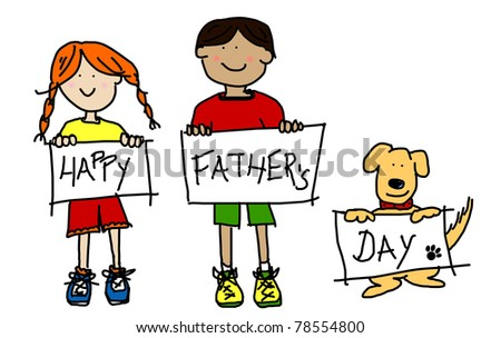 Large childlike cartoon characters: colorful line drawings of boy and girl kids and their dog holding up HAPPY FATHER'S DAY poster board