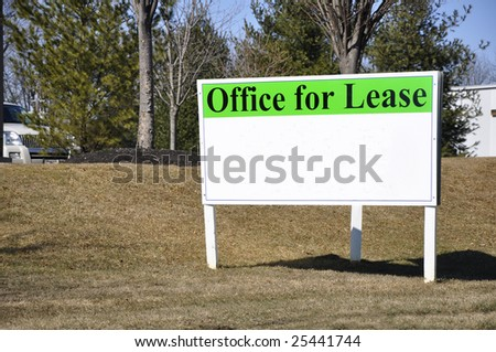 large outdoor office for lease sign
