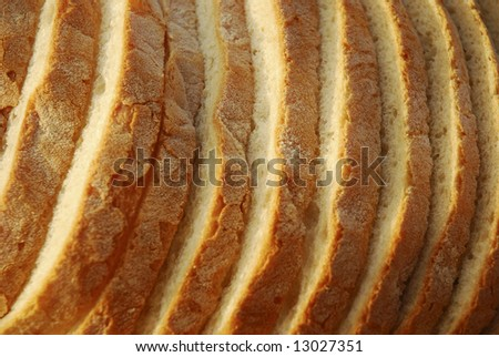 Large slices of specialty bread. Very good.