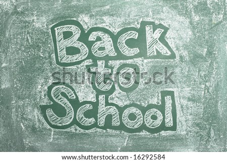 large XXL image of an old chalkboard with Back to school written on it